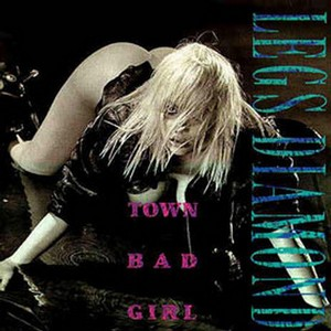 Legs Diamond - Town Bad Girl