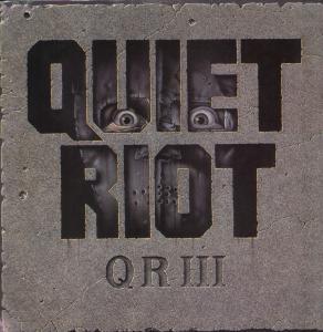 Quiet Riot - QRIII