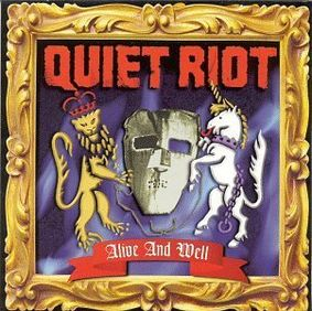 Quiet Riot - Alive AndWell