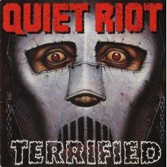 Quiet Riot -Terrified