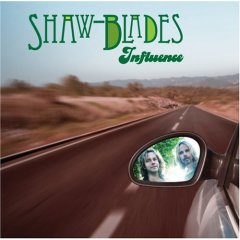 Shaw Blades - Influence
