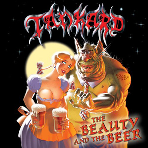 Tankard - The Beauty and The Beer(2006)