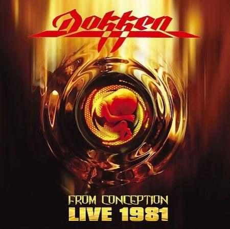 Dokken - From Conception: Live1981