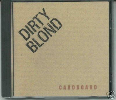 Dirty Blond - Cardboard (1995) for $262