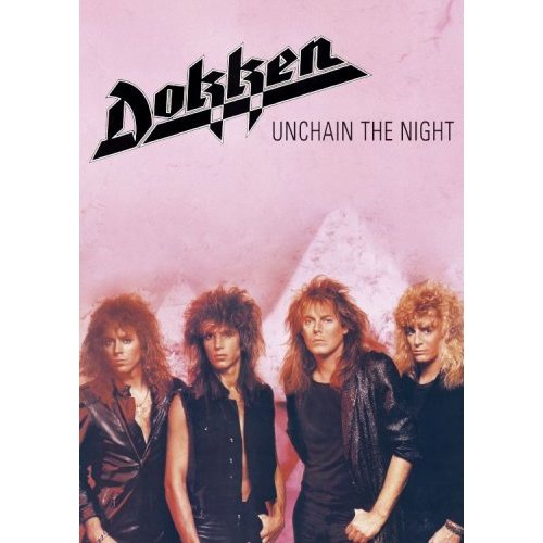 Dokken - Unchain The Night DVD