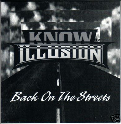 Know Illusion - Back On The Streets (1994)