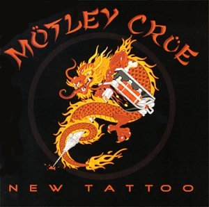 Motley Crue - New Tattoo (2000)