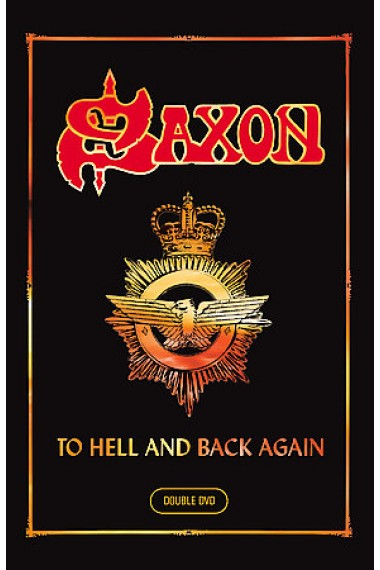 Saxon - To Hell And Back Again (2007) 2 DVDset