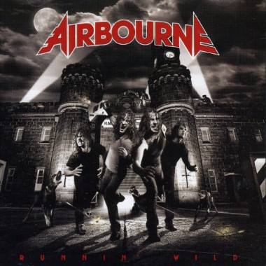 Airbourne - Runnin' Wild (2007)