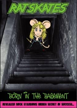 Rat Skates - Born In The Basement DVD(2007)