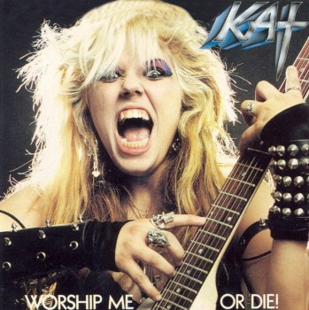The Great Kat - Worship Me Or Die (1987)