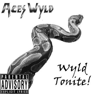 Aces Wyld - Wyld Tonite! E.P. (2007)