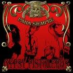Gypsy Pistoleros - Para Siempre (2008)