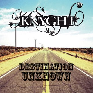 Knyght - Destination Unknown (2007)