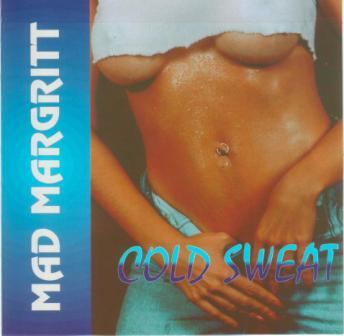 Mad Margritt - Cold Sweat (1997)