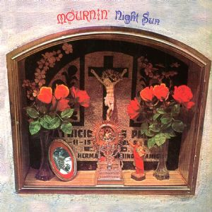 Night Sun - Mournin' (1972)