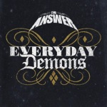 the_answer_-_everyday_demons_cover