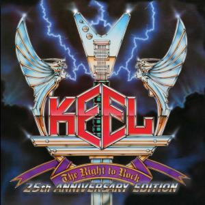 KEEL - The Right To Rock 25th Anniversary Edition